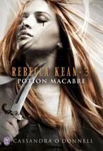 Vente Livre Numérique : Rebecca Kean (Tome 3) - Potion macabre  - Cassandra O'Donnell