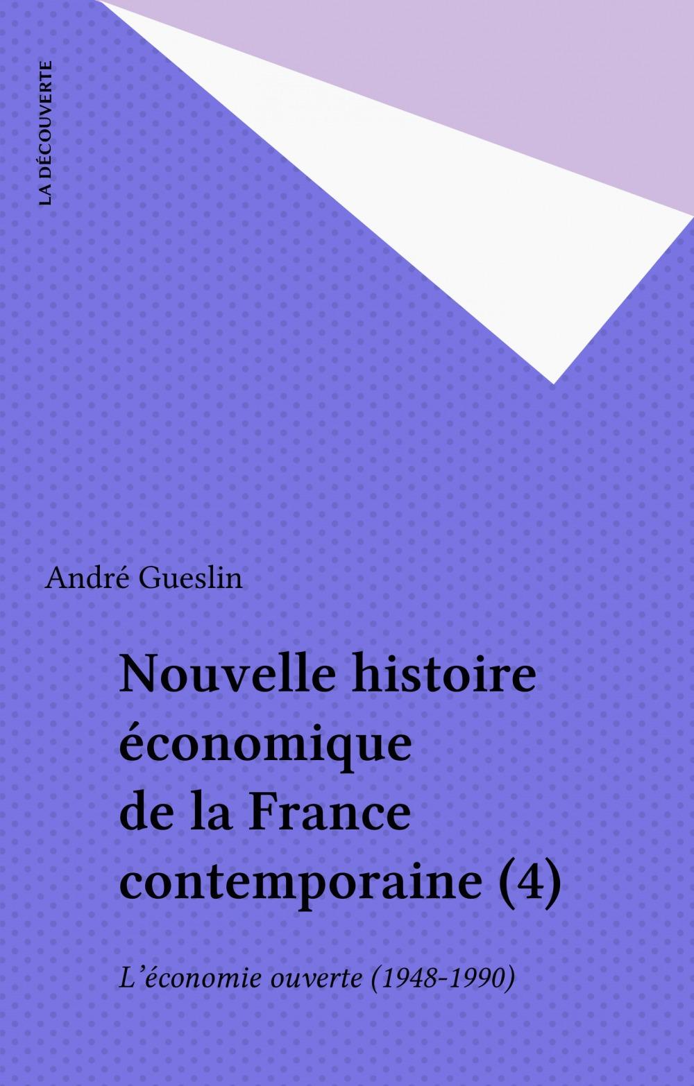Nouvelle histoire economique de la france contemporaine - vol04