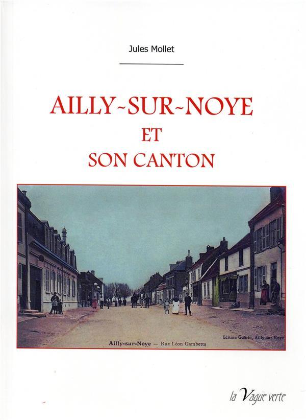 Ailly-sur-Noye et son canton