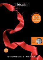 Vente AudioBook : Twilight - 3. Hésitation  - Stephenie Meyer