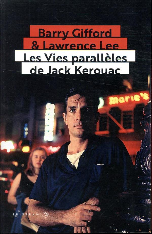 Les vies parallèles de Jack Kerouac