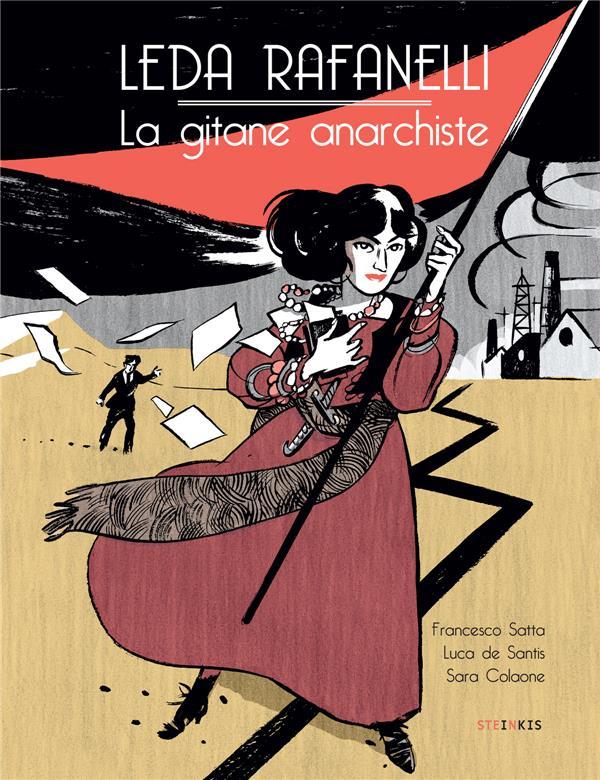 Leda Rafanelli ; la gitane anarchiste