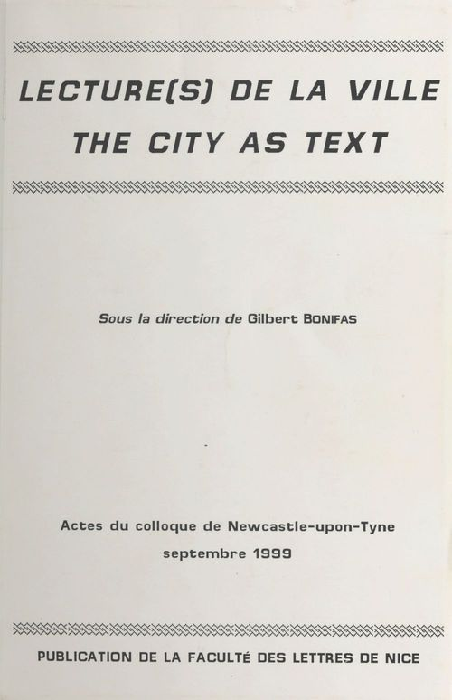Lectures de la ville ; the city as text