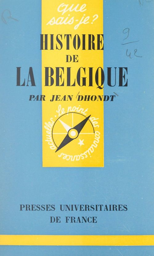 Histoire de la Belgique  - Jean Dhondt