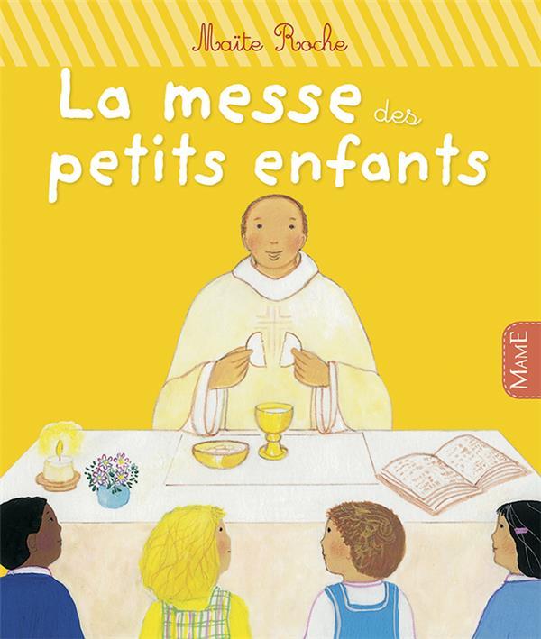 LA MESSE DES PETITS ENFANTS - NE