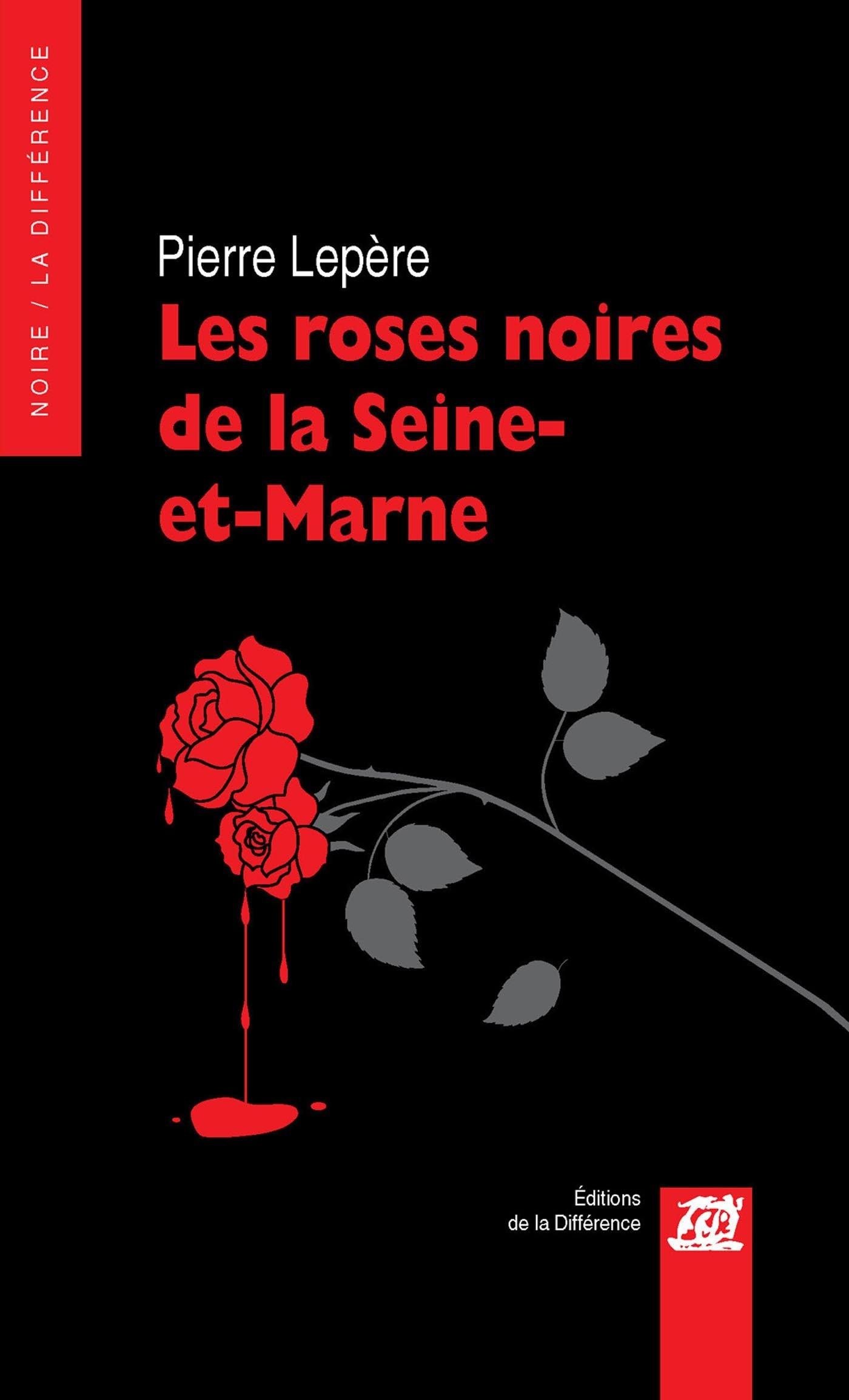 les roses noires de la Seine et Marne