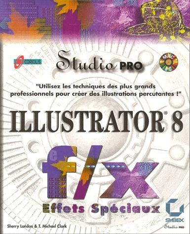 Illustrator 8 f/x effets spéciaux
