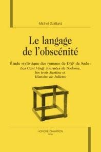 Le langage de l'obscénité ; étude stylistique des romans de daf de sade