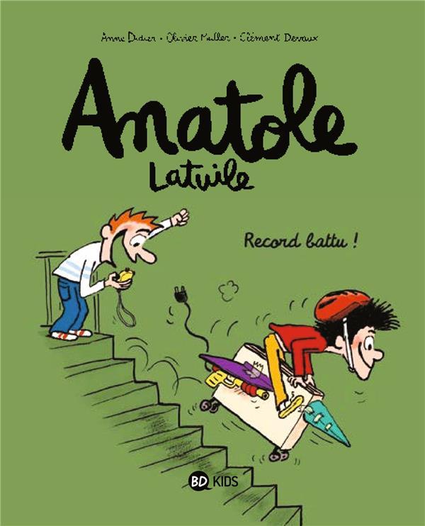 DIDIER-A+MULLER-O+DE - ANATOLE LATUILE T.4  -  RECORD BATTU !