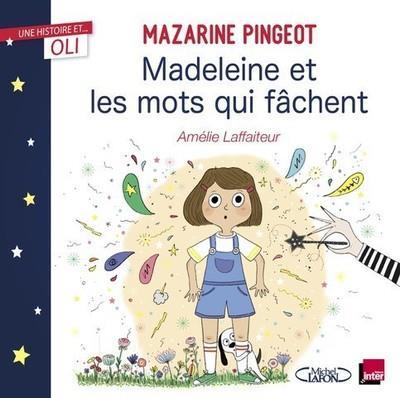 Madeleine et les mots qui fâchent