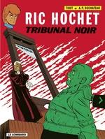 Ric Hochet - tome 32 - Tribunal noir  - Duchâteau - A.P. Duchâteau
