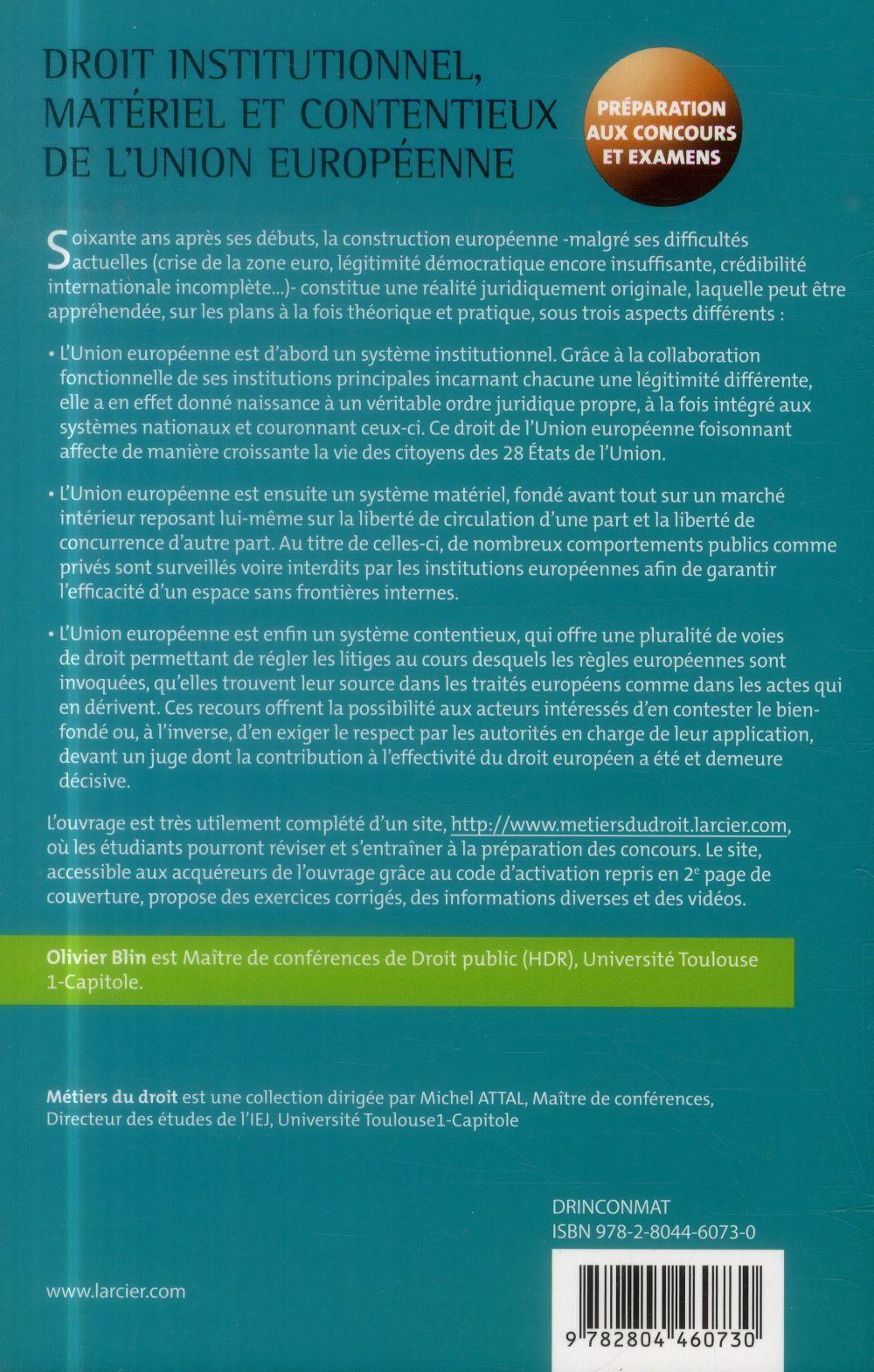 droit institutionnel, contentieux et matériel de l'union européenne