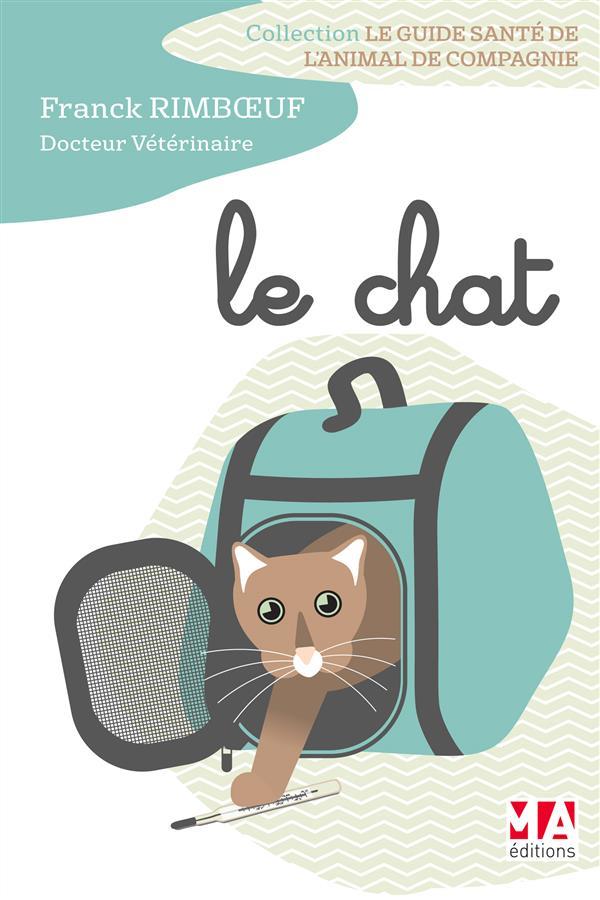 Guide santé de l'animal de compagnie : le chat