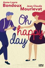 Vente EBooks : Oh Happy Day  - Jean-Claude Mourlevat - Anne-Laure Bondoux