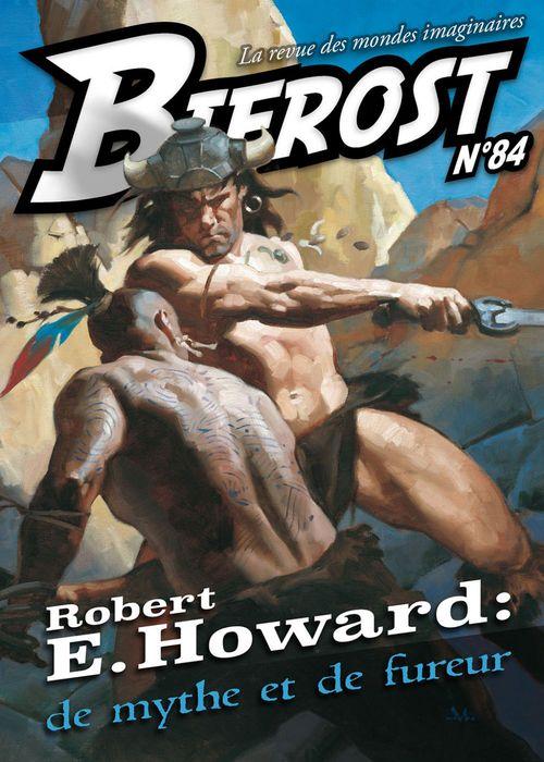 Bifrost ; Robert E. Howard : de mythe et de fureur