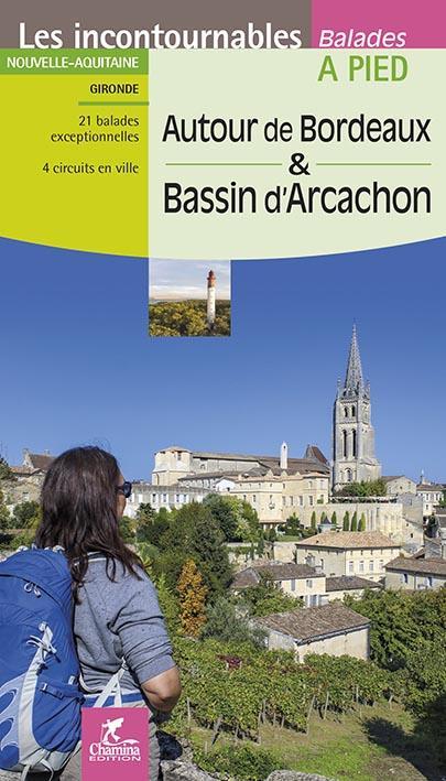 AUTOUR DE BORDEAUX & BASSIN D'ARCACHON