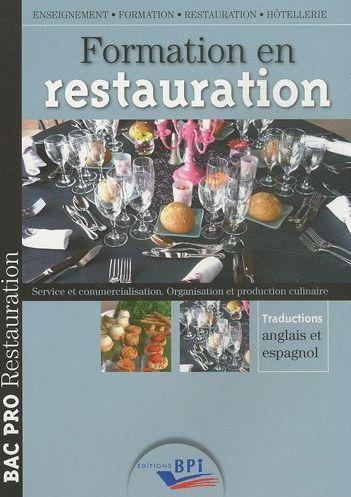 Formation En Restauration ; Bac Pro Europeen