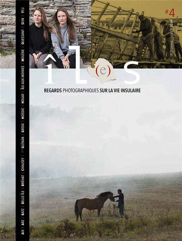 Revue il(e)s n.4 ; regards photographiques sur la vie insulaire