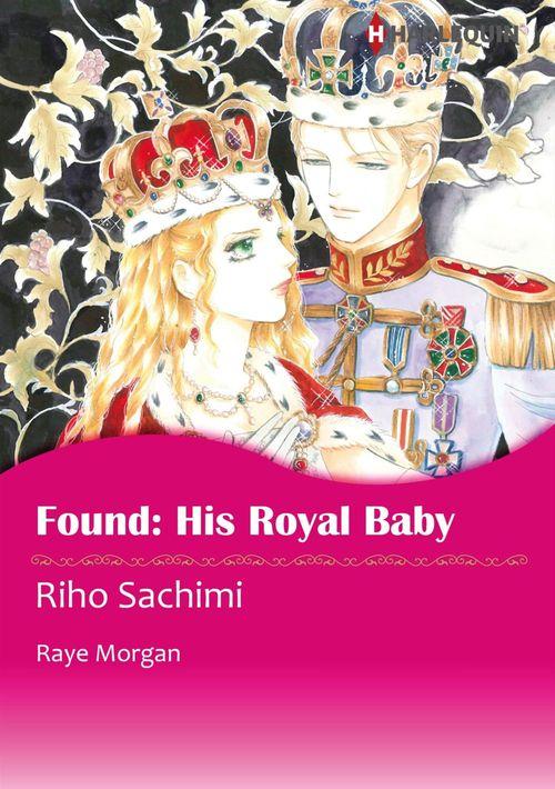 Harlequin Comics: Found: His Royal Baby