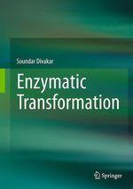 Enzymatic Transformation  - Soundar Divakar