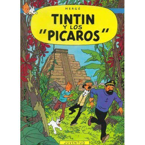 Les aventures de Tintin T.23 ; Tintín y los Pícaros