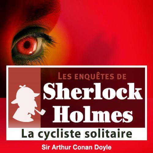 Sherlock Holmes - La cycliste solitaire