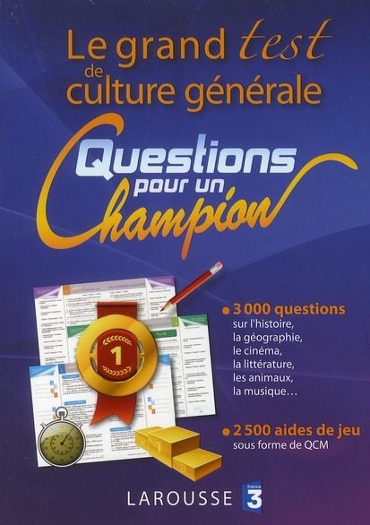Le Grand Test De Culture Generale ; Questions Pour Un Champion