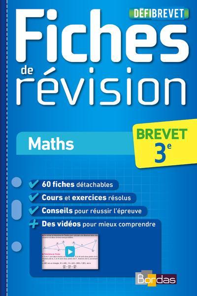 DEFIBREVET ; FICHES DE REVISION ; mathématiques ; 3e (édition 2015)