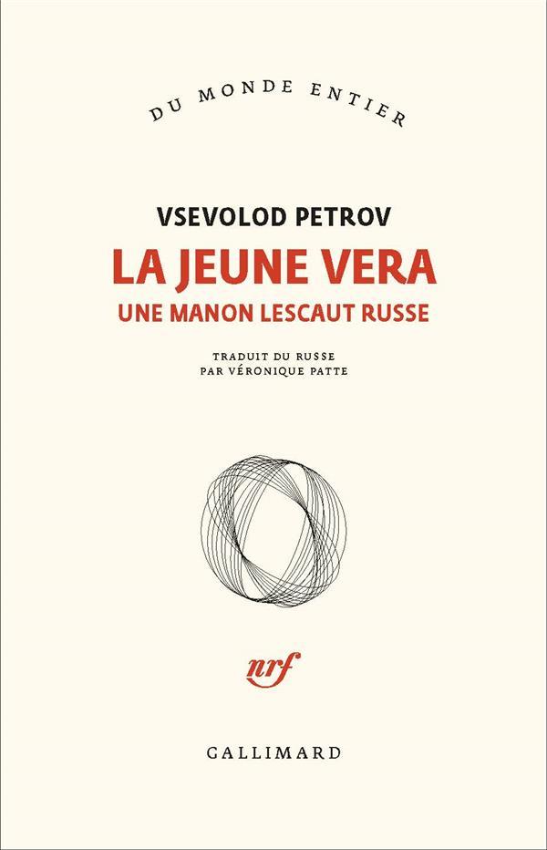 La jeune Vera ; une Manon Lescaut russe