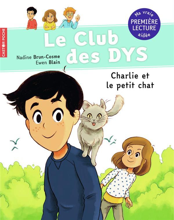 Le club des Dys T.5 ; Charlie et le petit chat