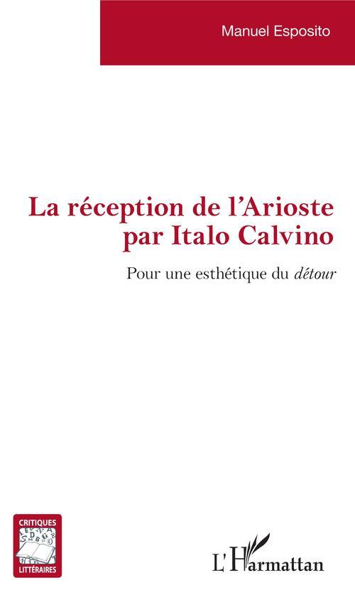 La réception de l'Arioste par Italo Calvino