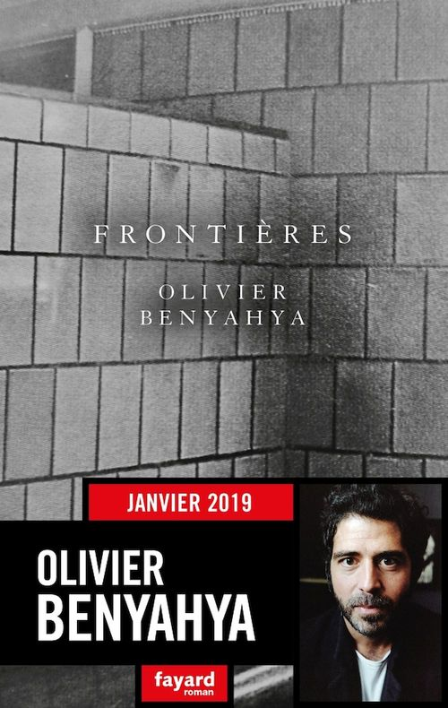 Frontières  - Olivier Benyahya