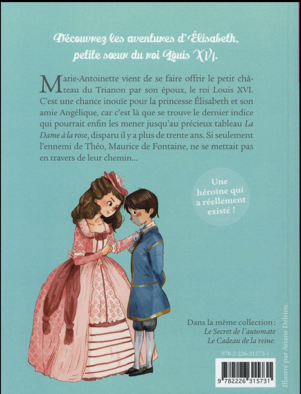 Elisabeth, princesse à Versailles T.3 ; la dame à la rose