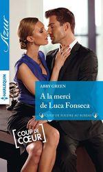 Vente EBooks : A la merci de Luca Fonseca  - Abby Green
