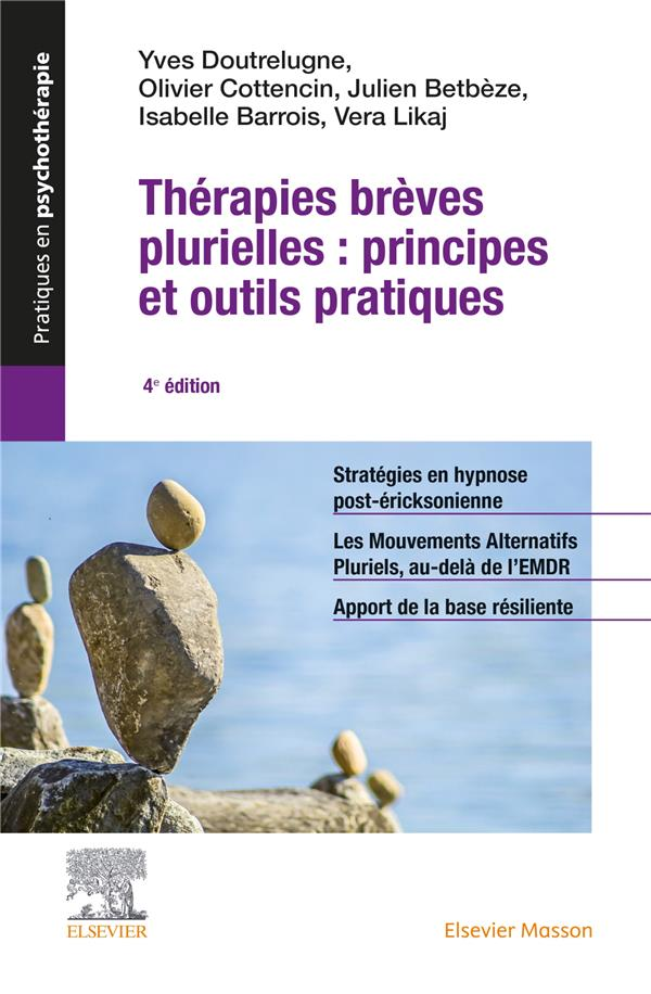 Thérapies brèves plurielles : principes et outils pratiques (4e édition)
