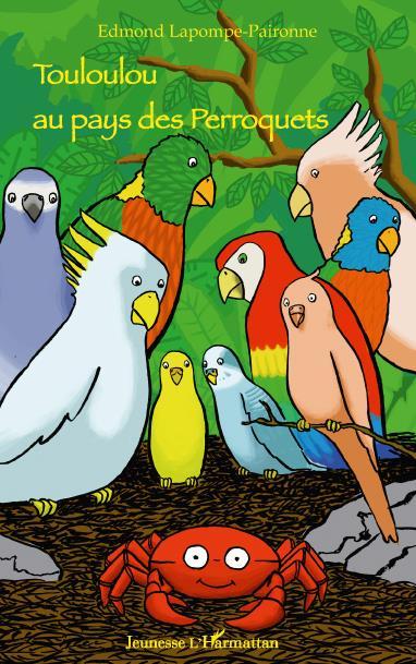 Touloulou au pays des perroquets