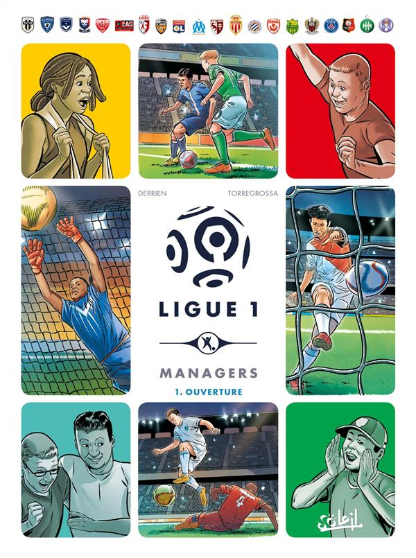 Ligue 1 managers T.1 ; ouverture