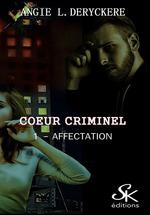 Affectation  - Angie L. Deryckère