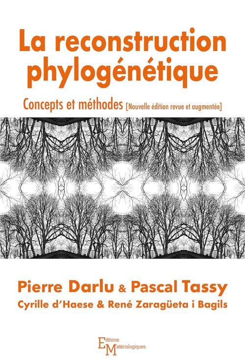 La reconstruction phylogénétique ; concepts et méthodes
