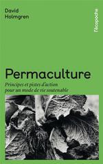 Couverture de Permaculture - Principes Et Pistes D'Action Pour Un Mode De