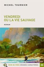 Vendredi Ou La Vie Sauvage Michel Tournier Pere Castor