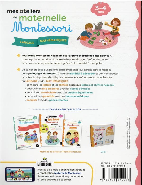 Mes ateliers de maternelle Montessori : langage-mathématiques