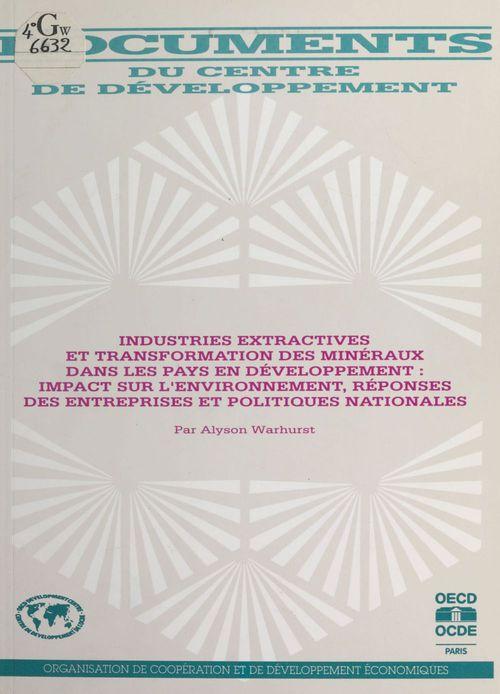 Industries extractives et transformation des minéraux dans les pays en développement