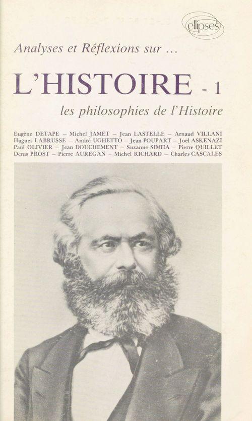 Analyses et réflexions sur l'histoire (1) : Les Philosophies de l'histoire