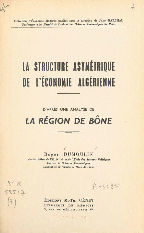 La structure asymétrique de l'économie algérienne