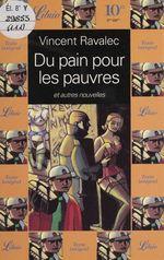 Vente Livre Numérique : Du pain pour les pauvres  - Vincent Ravalec