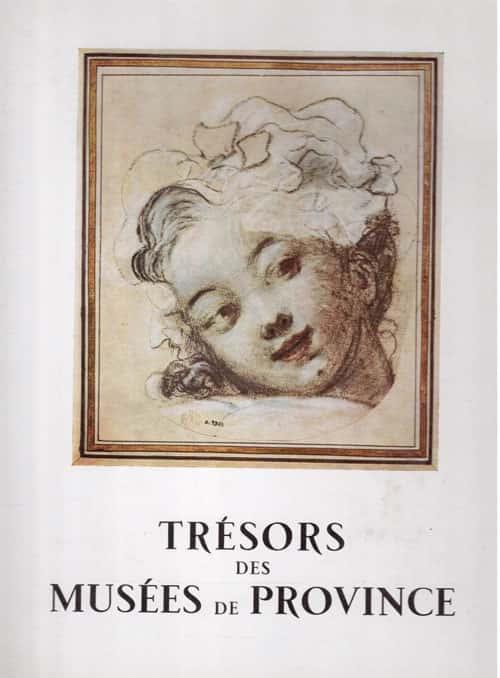 Trésors des musées de province t.3