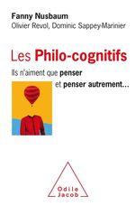 Vente Livre Numérique : Les Philo-cognitifs  - Olivier Revol - Fanny Nusbaum - Dominic Sappey-Marinier