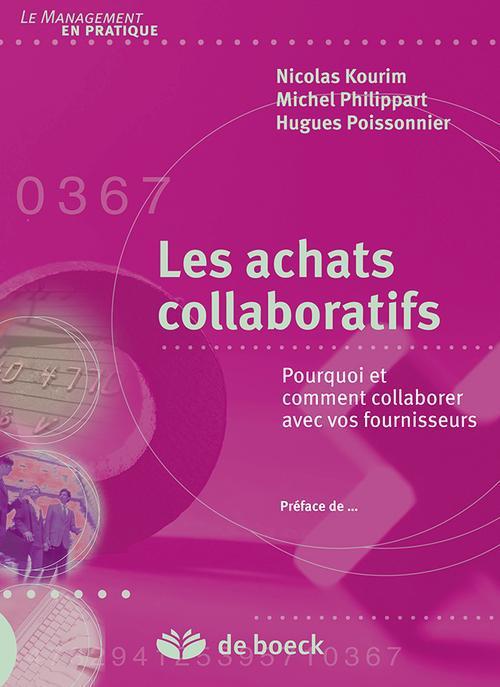 Les Achats Collaboratifs ; Pourquoi Et Comment Collaborer Avec Vos Fournisseurs