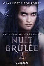 Vente EBooks : La peau des rêves - tome 2 Nuit brûlée  - Charlotte BOUSQUET